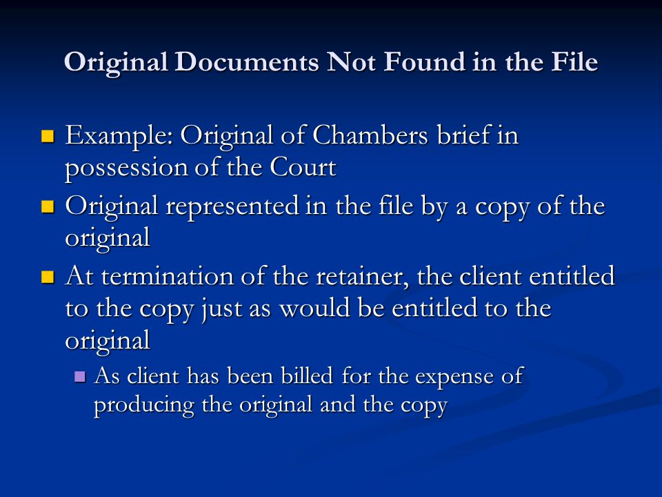 Original Documents Not Found in the File