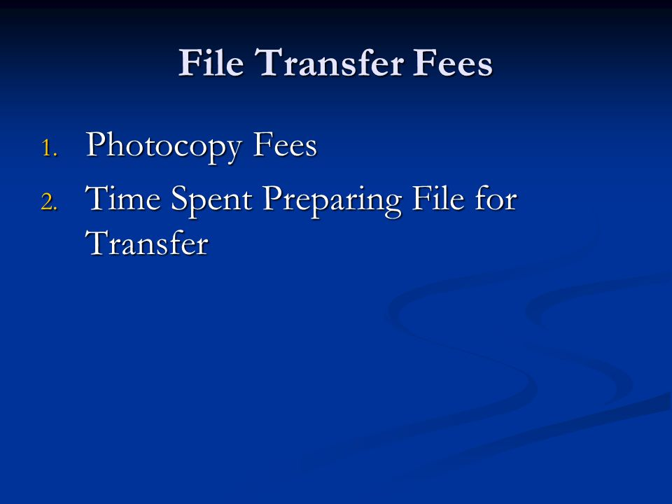 File Transfer Fees Photocopy Fees