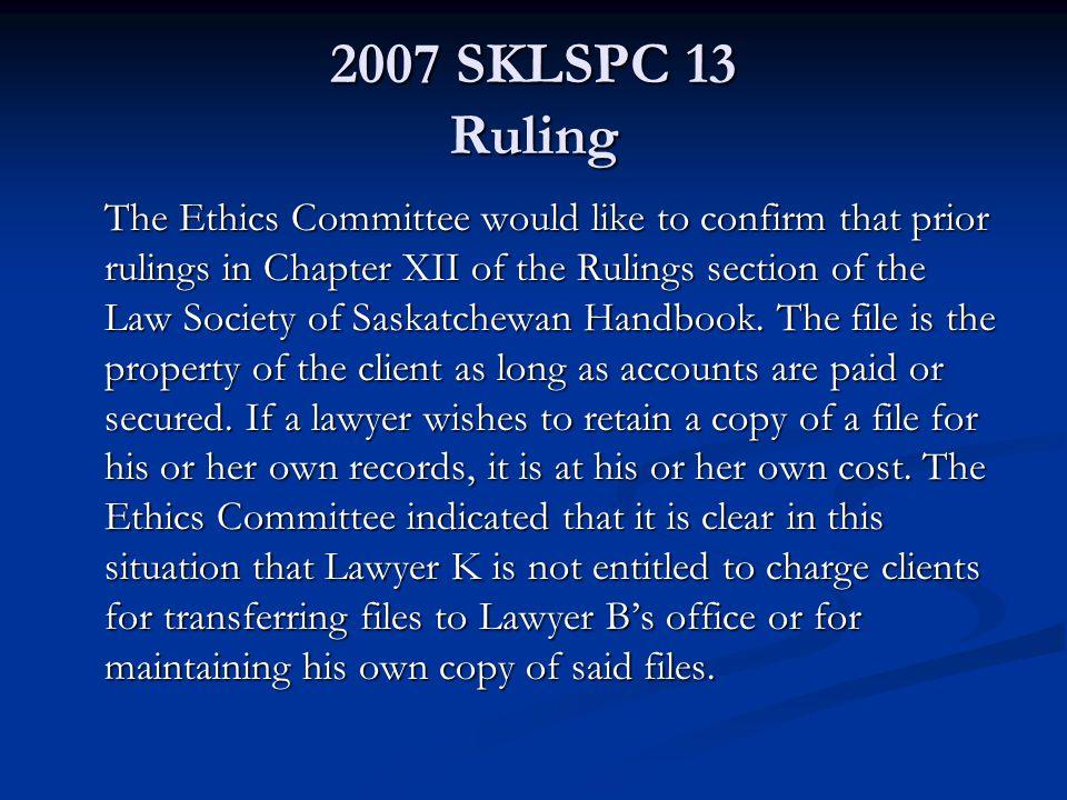 2007 SKLSPC 13 Ruling