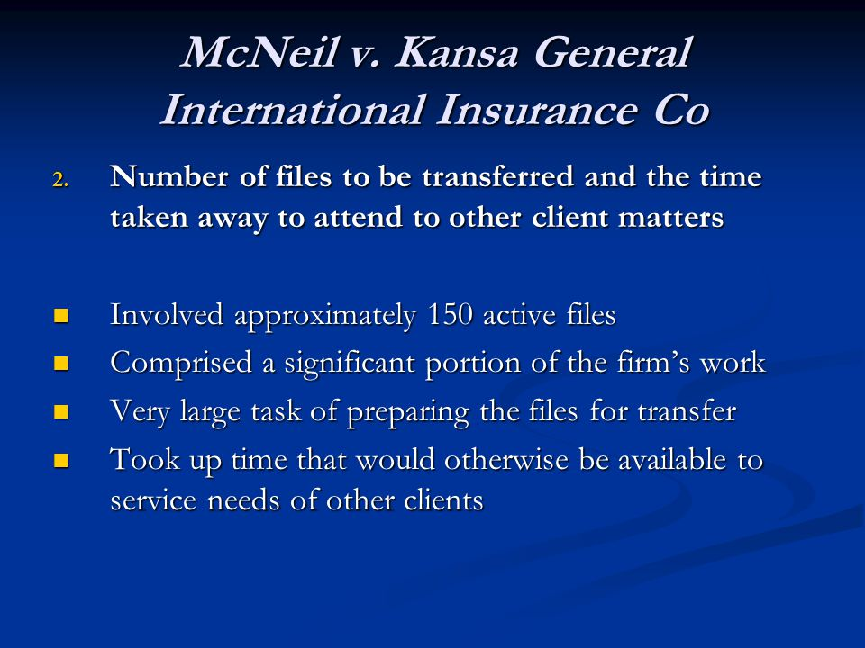 McNeil v. Kansa General International Insurance Co