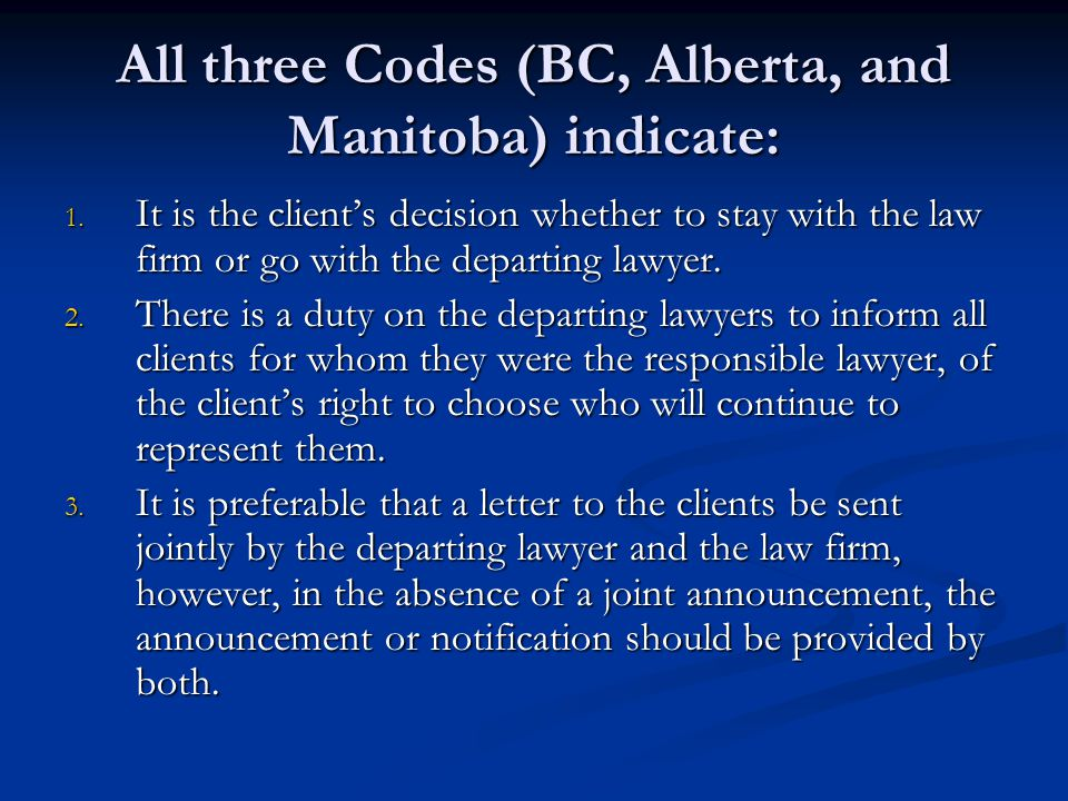 All three Codes (BC, Alberta, and Manitoba) indicate: