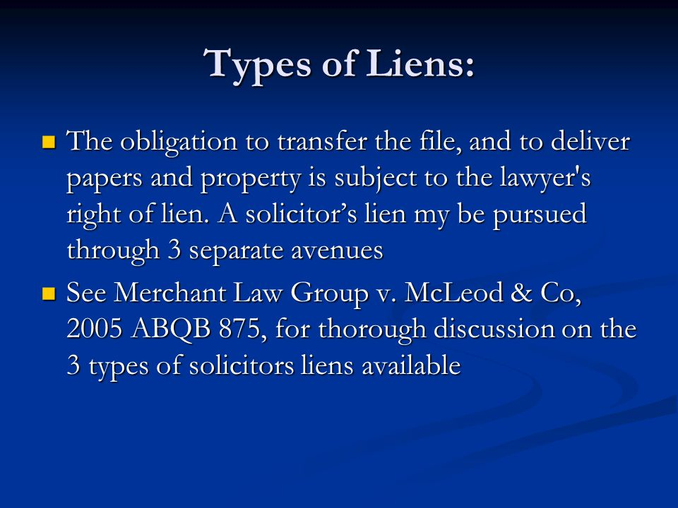 Types of Liens:
