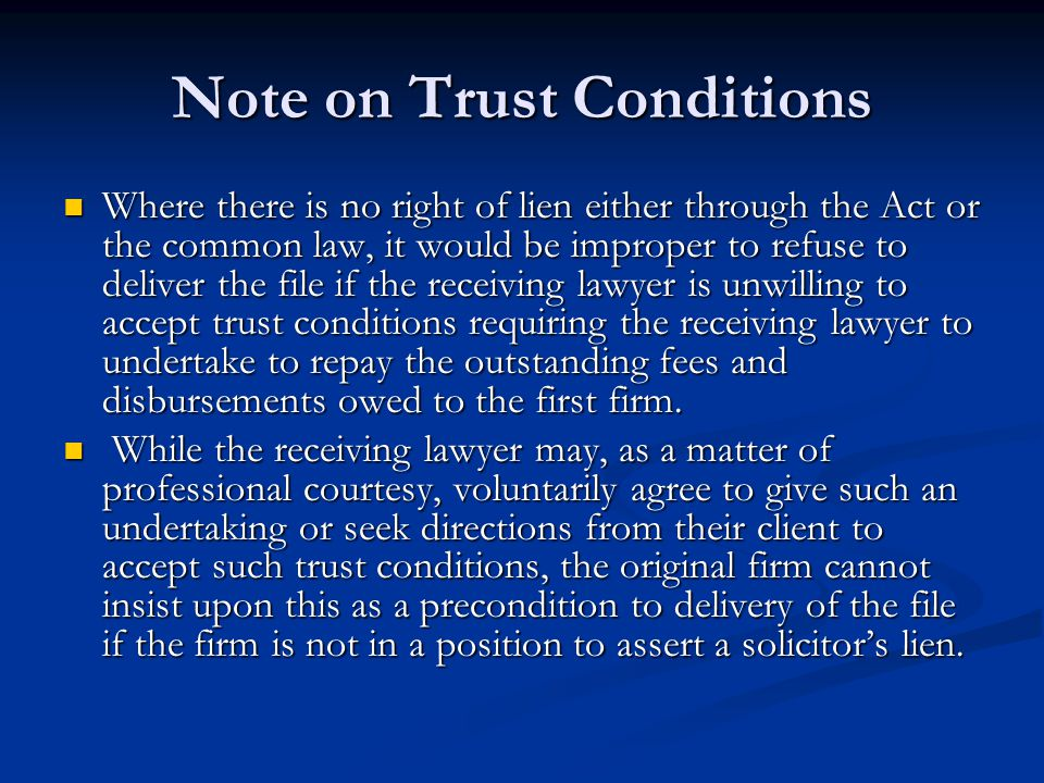 Note on Trust Conditions