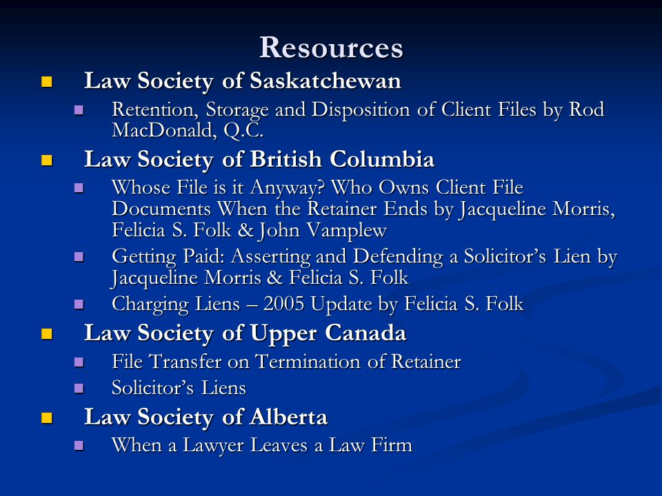 Resources Law Society of Saskatchewan Law Society of British Columbia