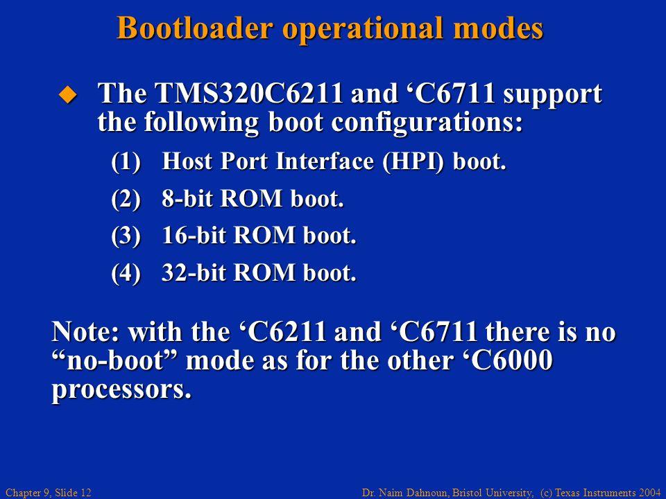 Bootloader operational modes