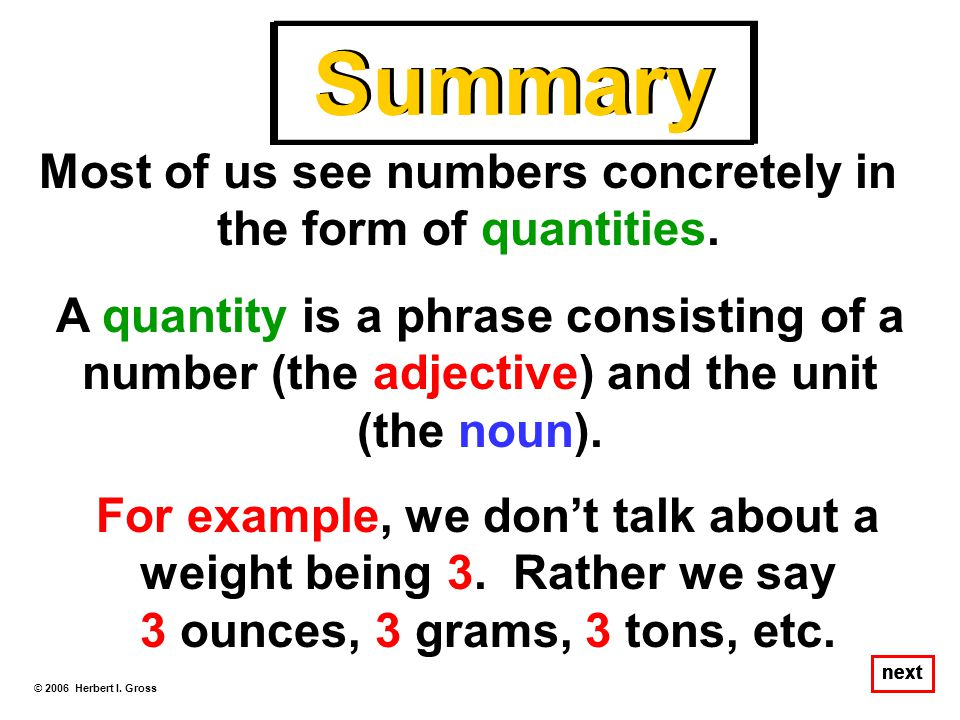 Summary Most of us see numbers concretely in the form of quantities.