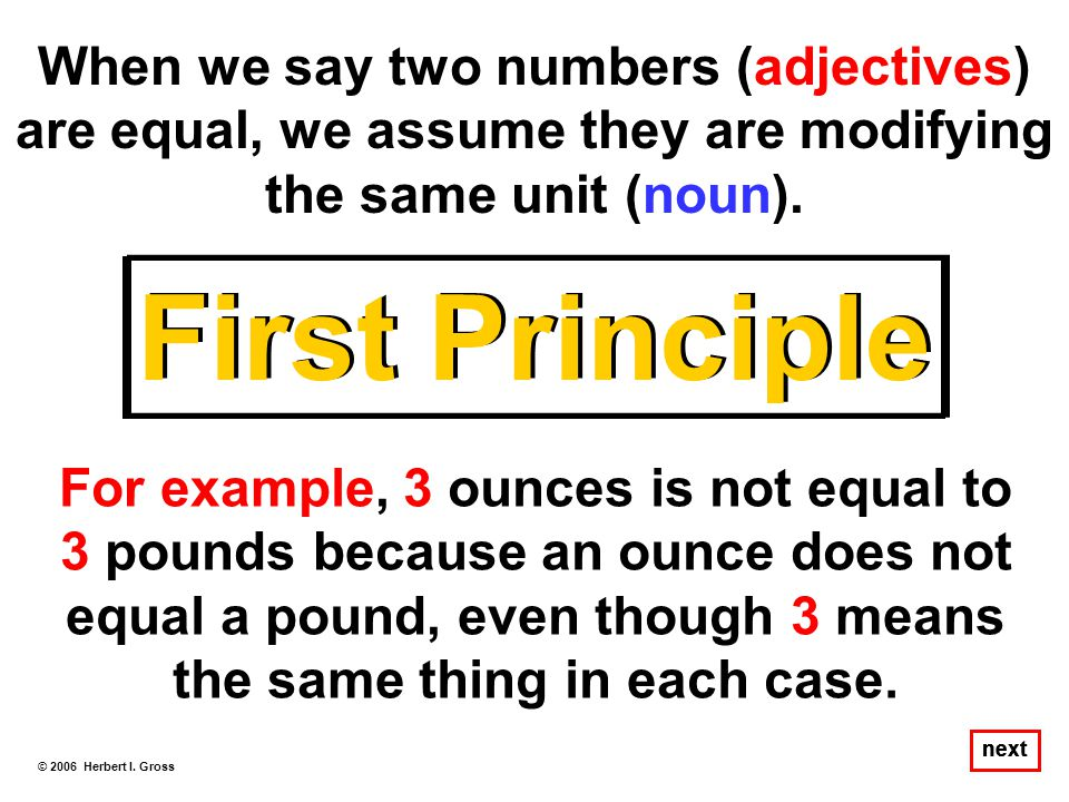 When we say two numbers (adjectives) are equal, we assume they are modifying the same unit (noun).