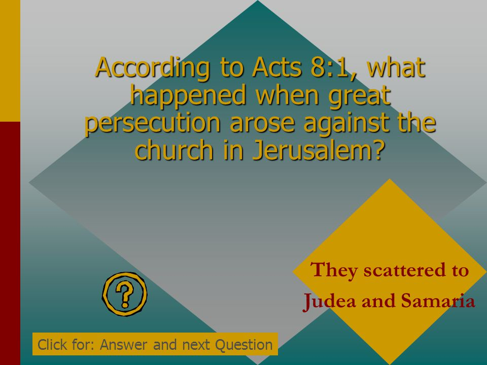 According to Acts 8:1, what happened when great persecution arose against the church in Jerusalem