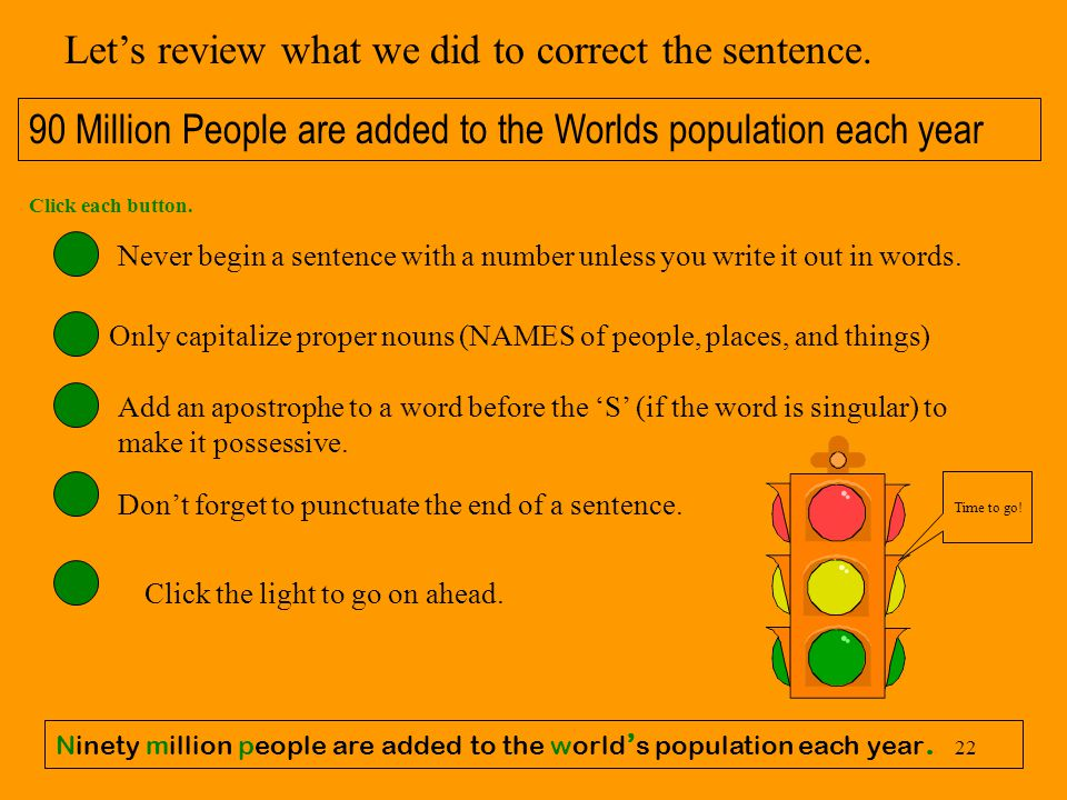 Let's review what we did to correct the sentence.