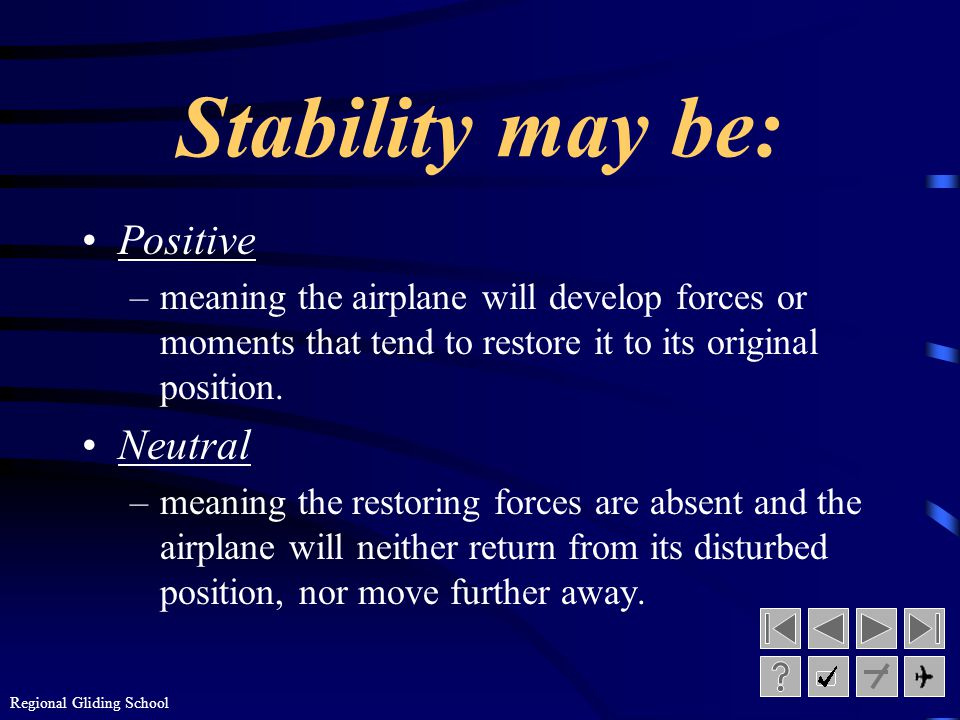 Stability may be: Positive Neutral