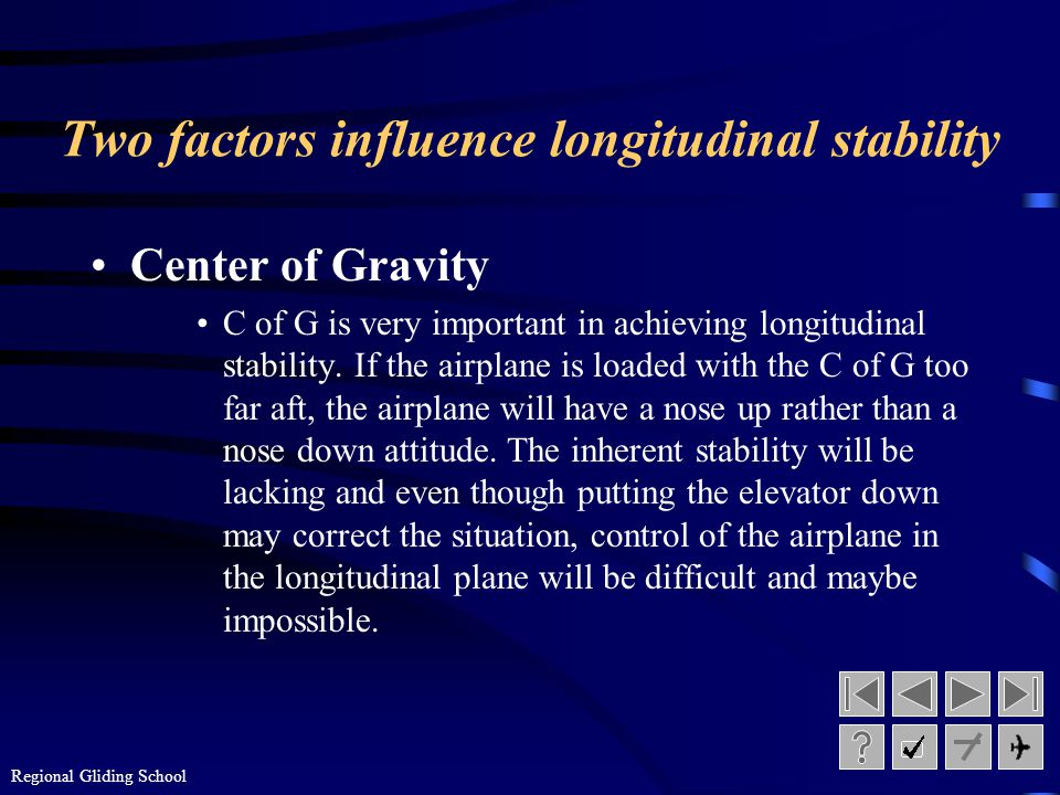Two factors influence longitudinal stability
