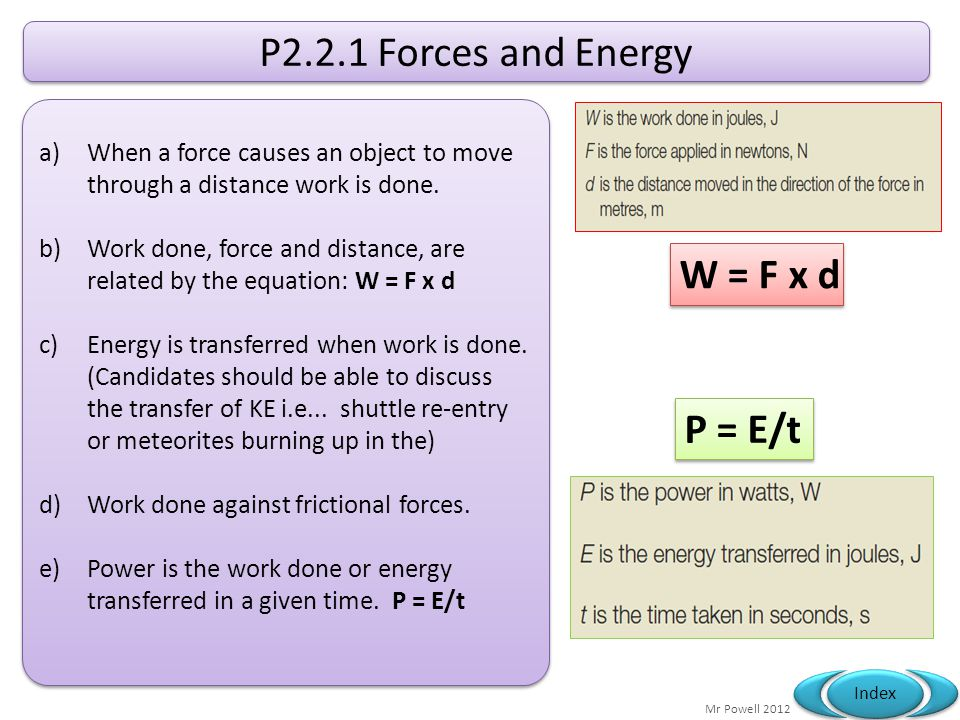 P2.2.1 Forces and Energy W = F x d P = E/t