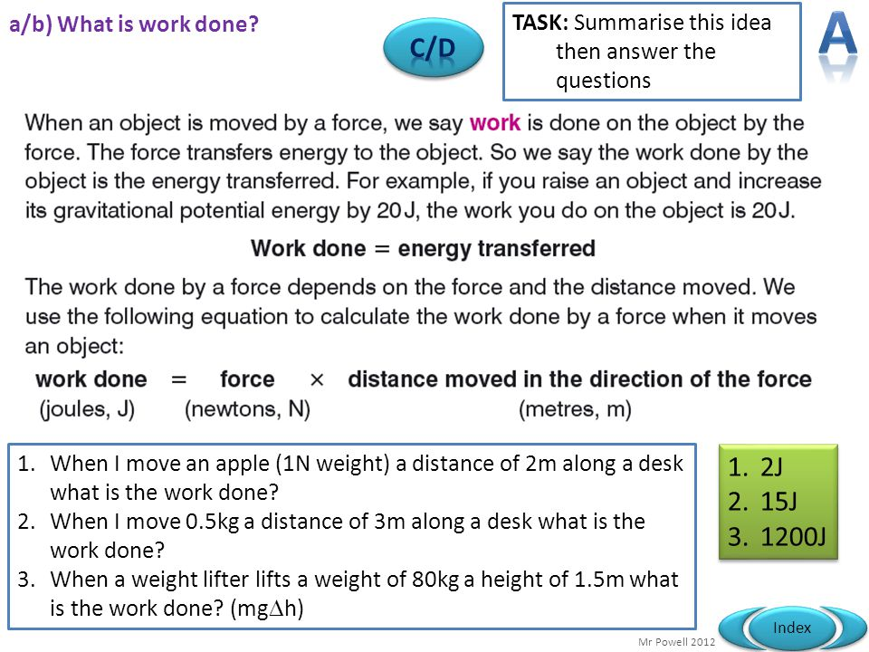 A C/D 2J 15J 1200J a/b) What is work done
