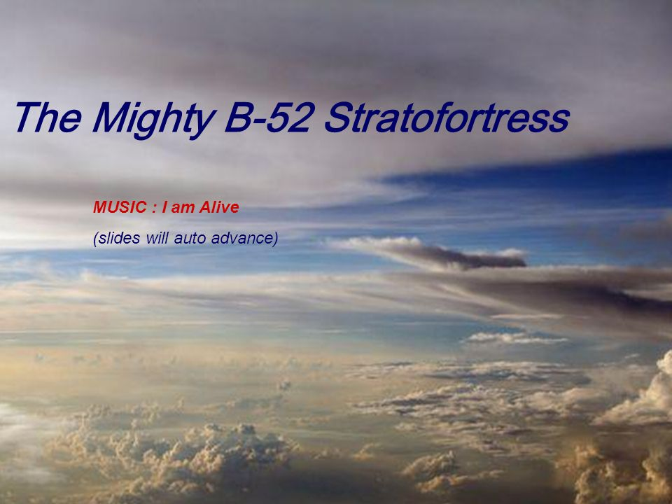 The Mighty B-52 Stratofortress
