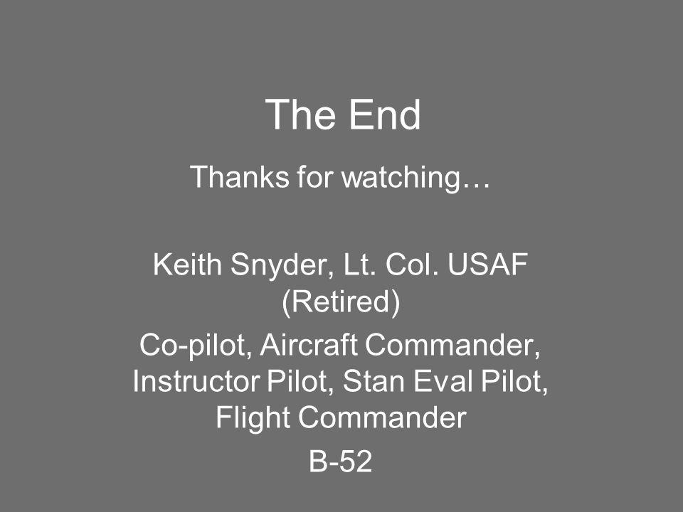 Keith Snyder, Lt. Col. USAF (Retired)