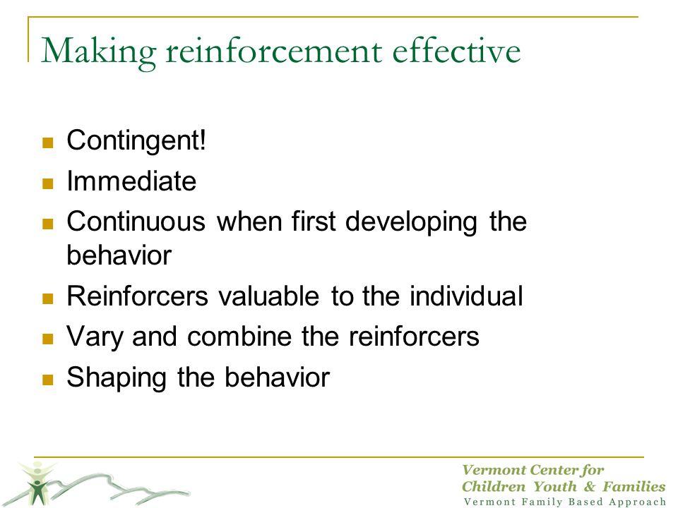 Making reinforcement effective