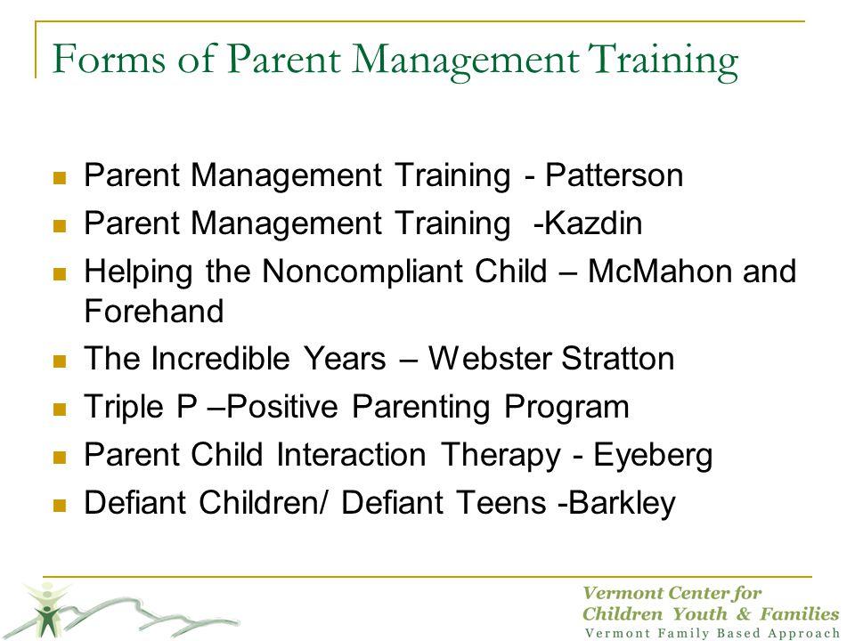 Forms of Parent Management Training