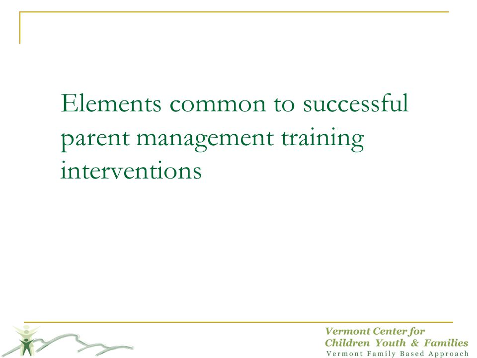 Elements common to successful parent management training interventions