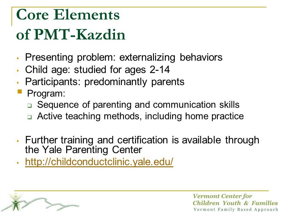Core Elements of PMT-Kazdin
