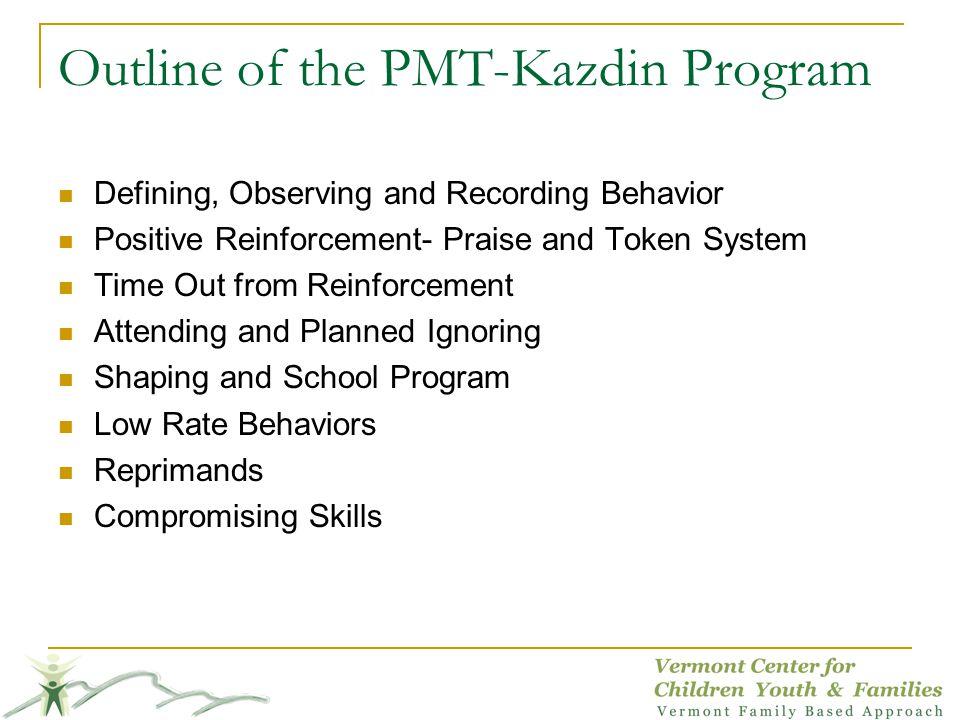 Outline of the PMT-Kazdin Program
