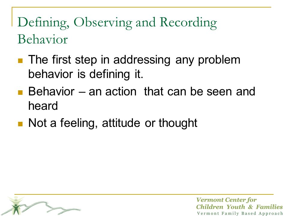 Defining, Observing and Recording Behavior