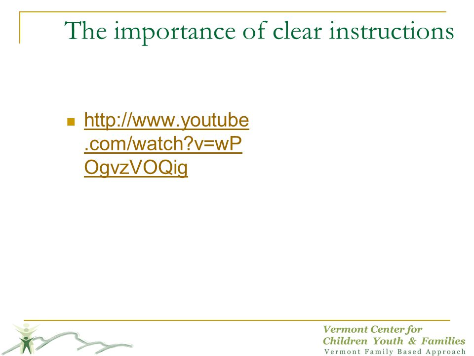 The importance of clear instructions
