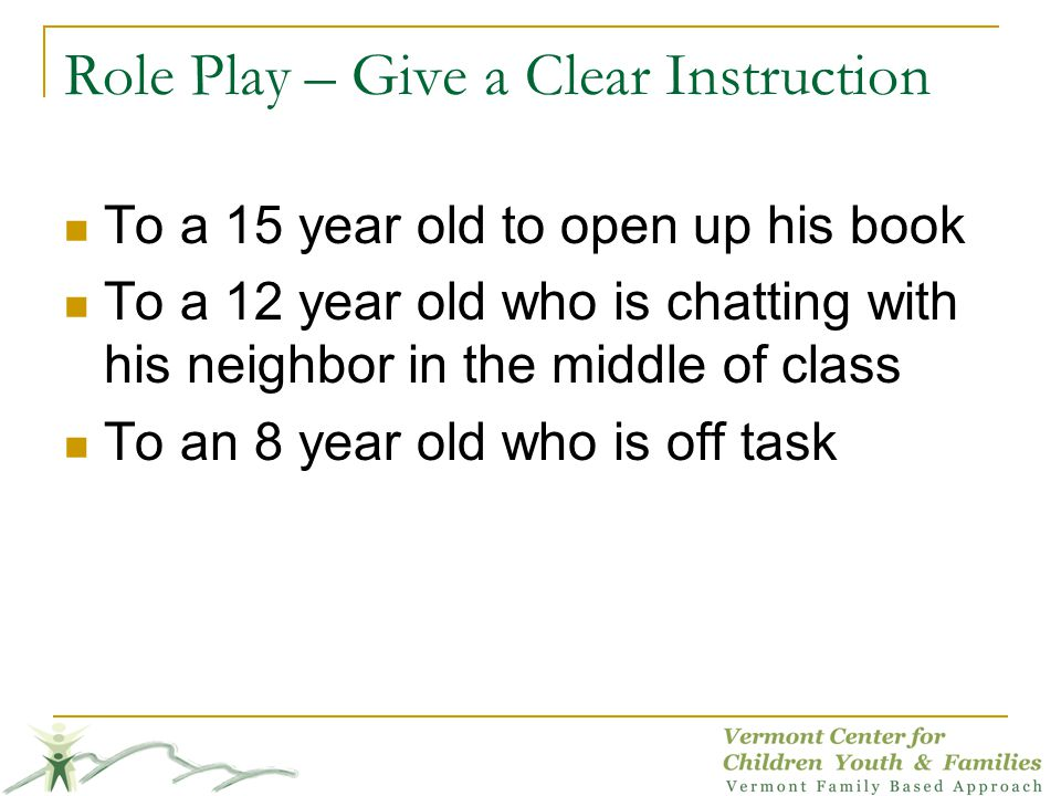 Role Play – Give a Clear Instruction