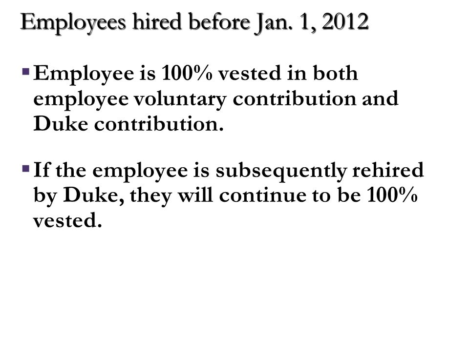 Employees hired after Jan. 1, 2012