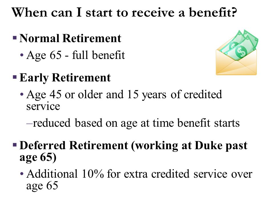 More on Early Retirement Benefits