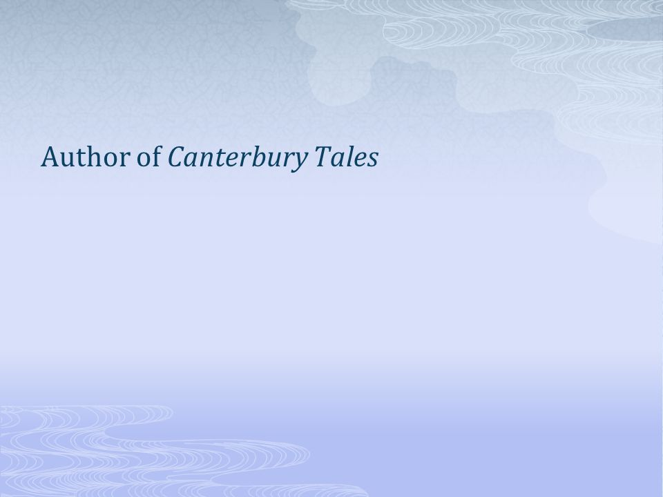 Author of Canterbury Tales
