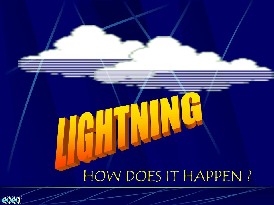 LIGHTNING HOW DOES IT HAPPEN