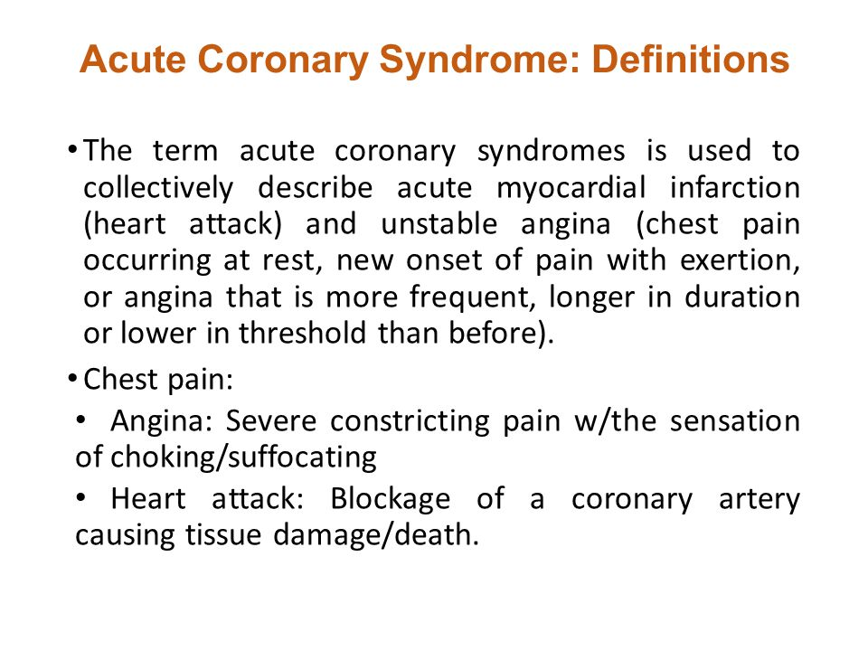 Acute Coronary Syndrome: Definitions