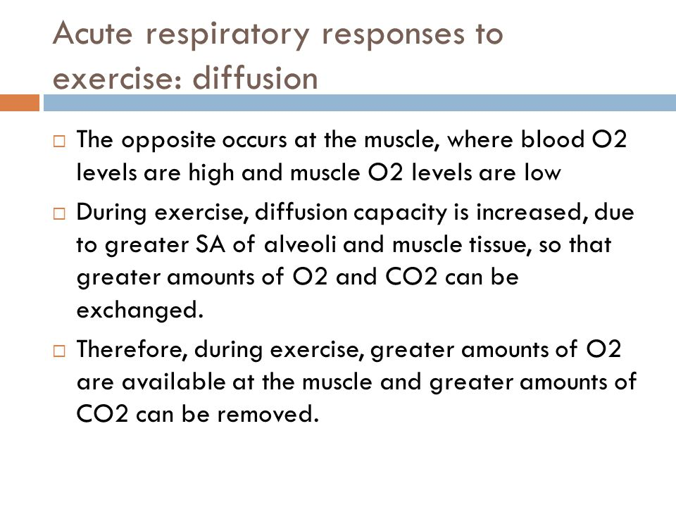 Acute respiratory responses to exercise: diffusion