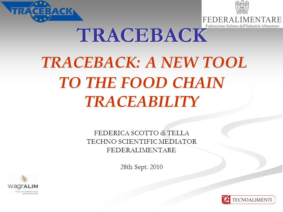 TRACEBACK TRACEBACK: A NEW TOOL TO THE FOOD CHAIN TRACEABILITY