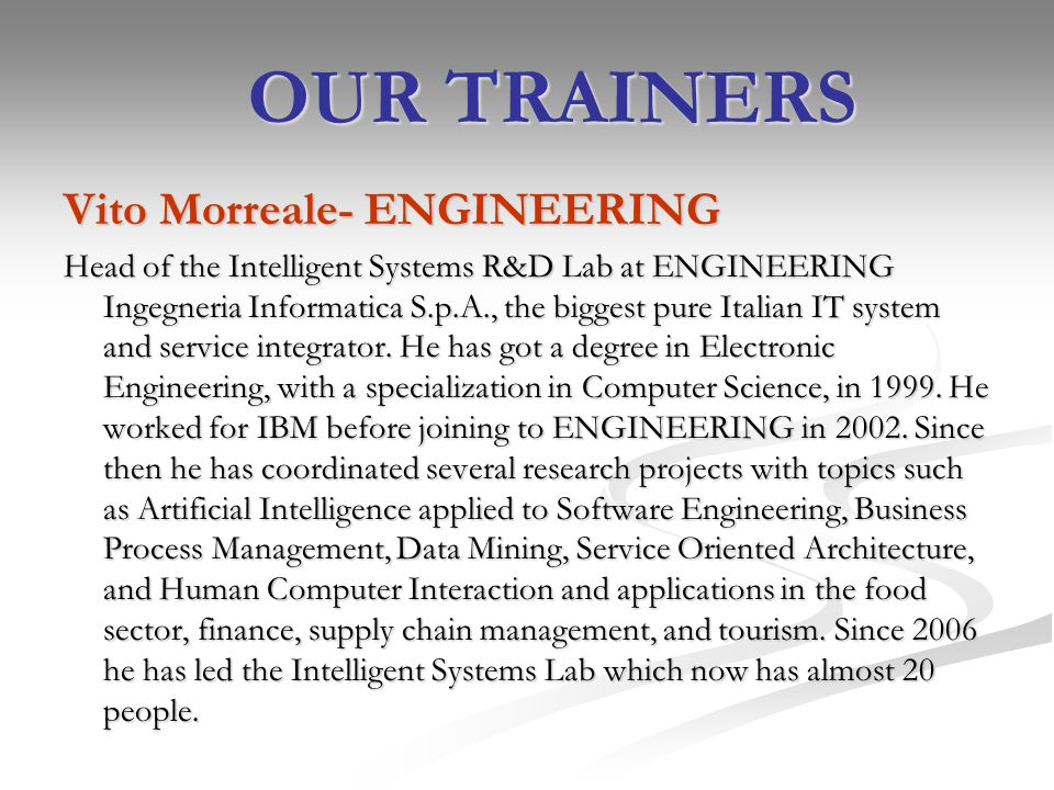 OUR TRAINERS Vito Morreale- ENGINEERING