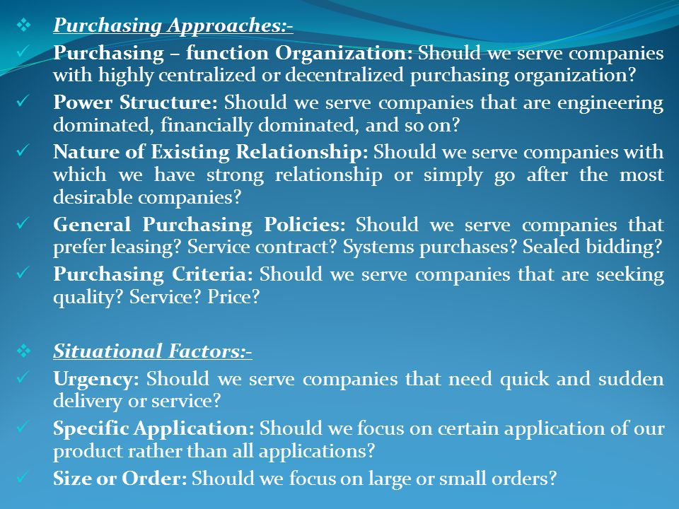 Purchasing Approaches:-