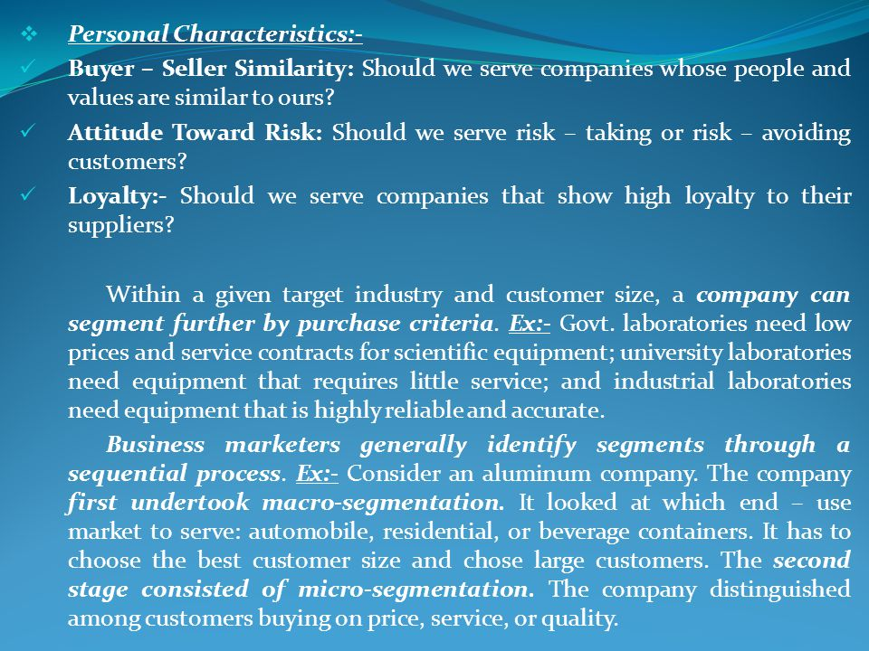 Personal Characteristics:-