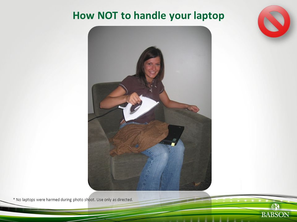 How NOT to handle your laptop