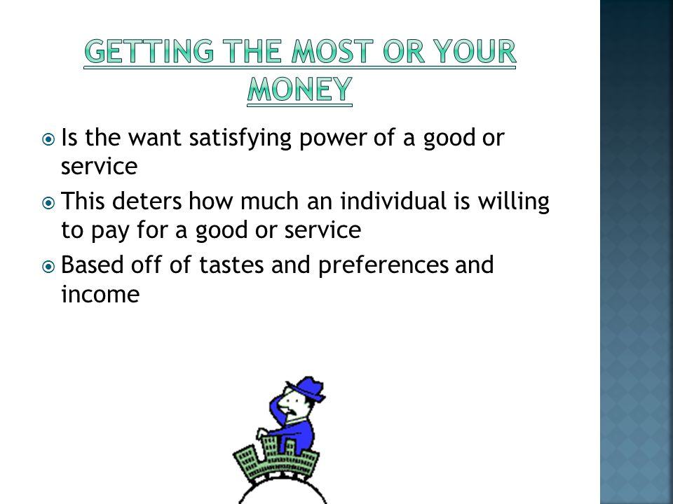 Getting the most or your Money