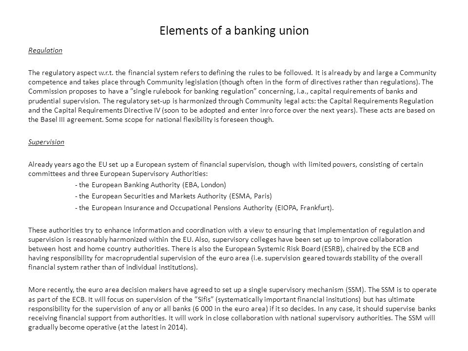 Elements of a banking union