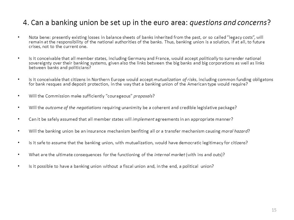 4. Can a banking union be set up in the euro area: questions and concerns