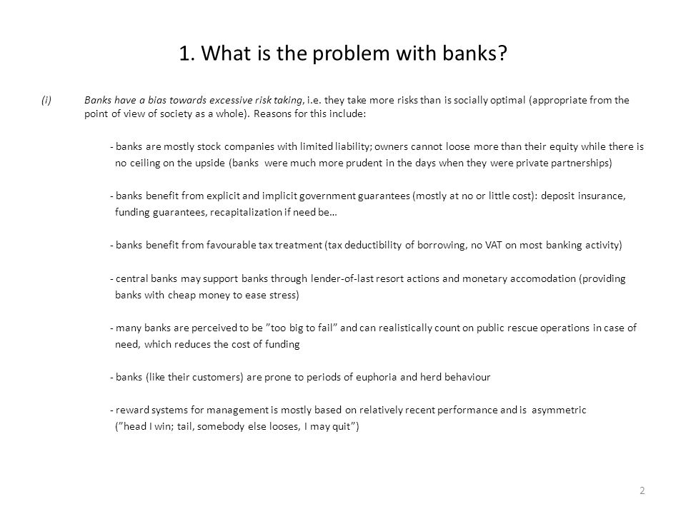 1. What is the problem with banks