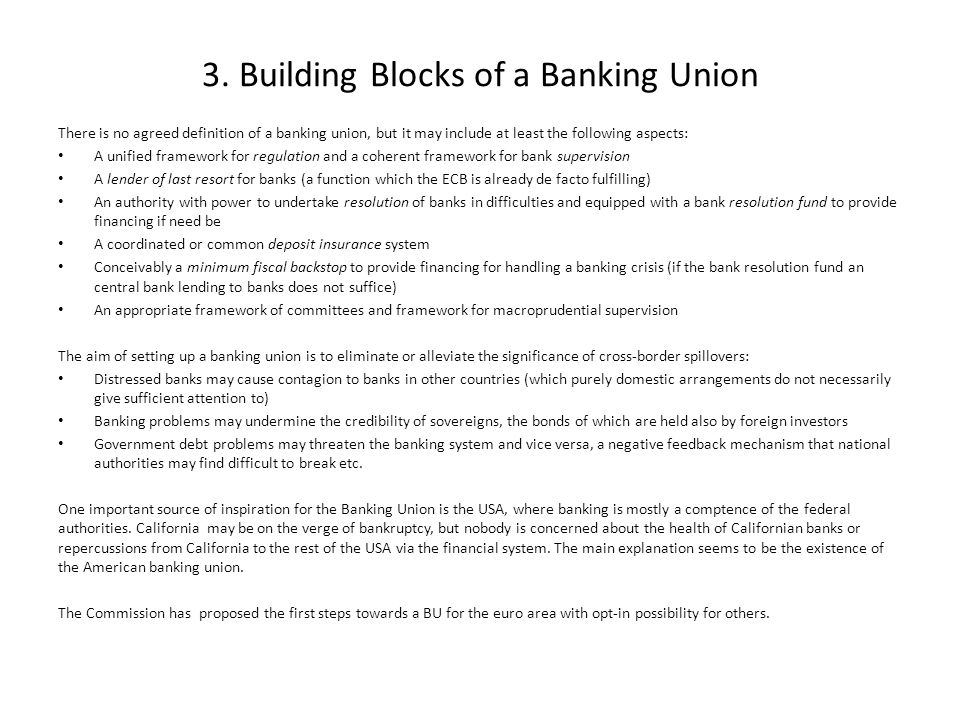 3. Building Blocks of a Banking Union