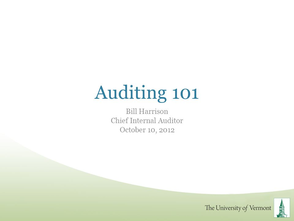 Bill Harrison Chief Internal Auditor October 10, 2012