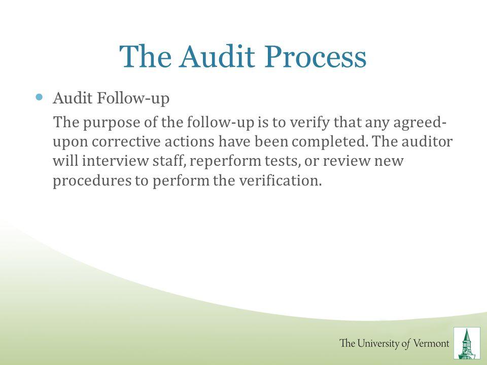 The Audit Process Audit Follow-up