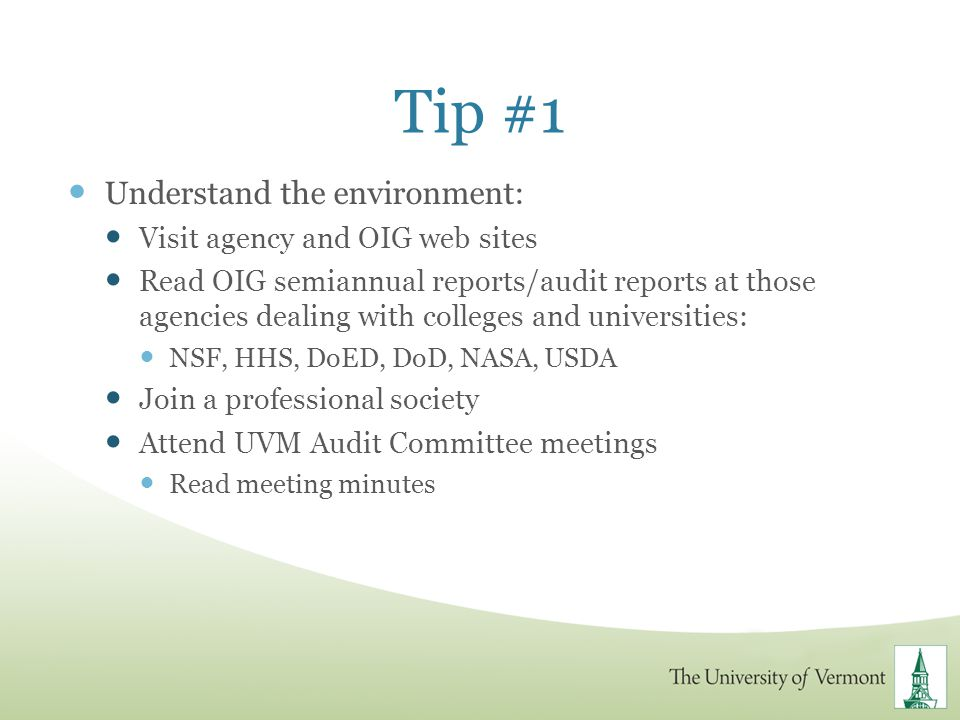 Tip #1 Understand the environment: Visit agency and OIG web sites