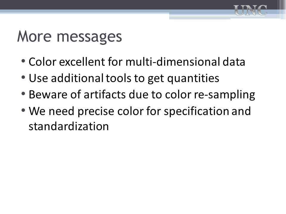 More messages Color excellent for multi-dimensional data