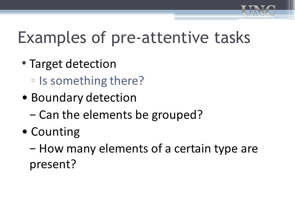 Examples of pre-attentive tasks