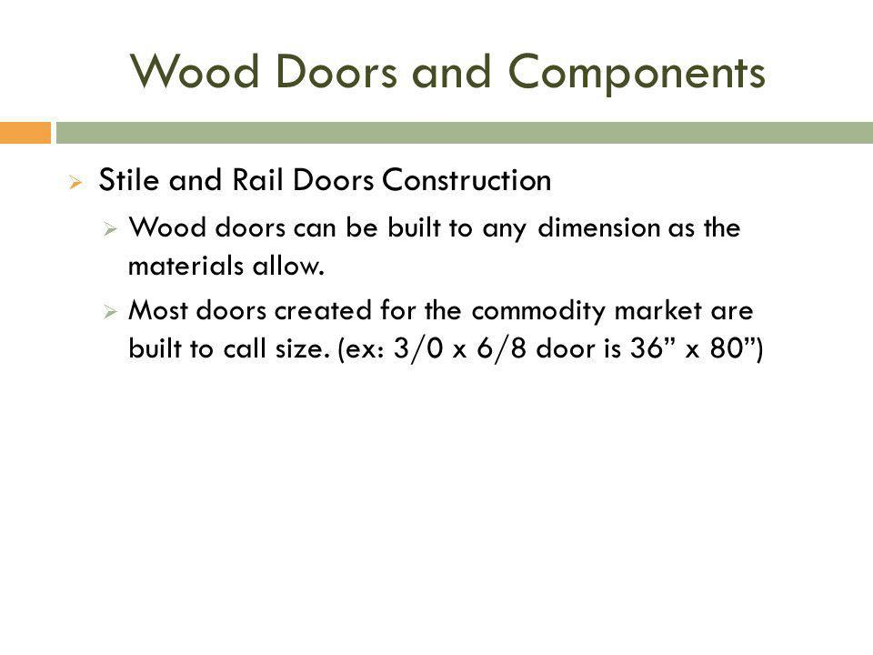 Wood Doors and Components