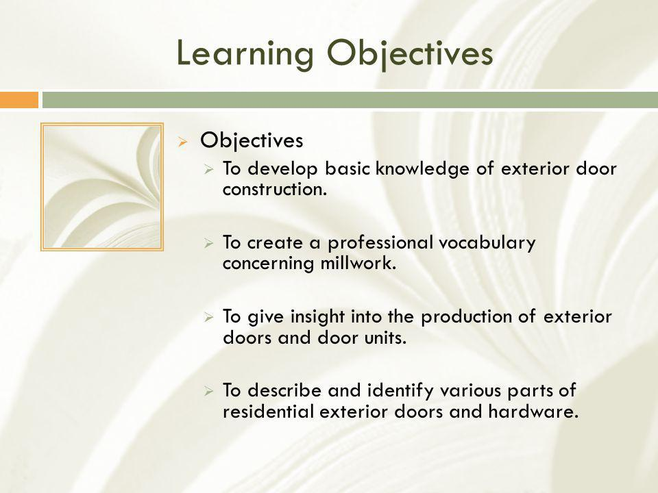 Learning Objectives Objectives